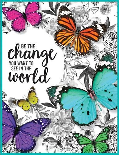 Be the Change Butterfly Poster